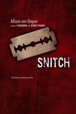 Snitch By Van Diepen, Allison